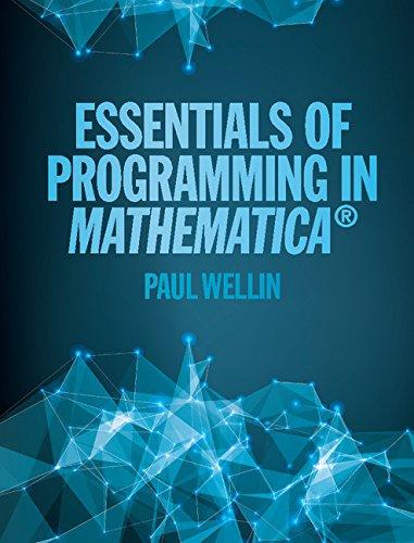 Essentials of Programming in Mathematica® (English Edition)