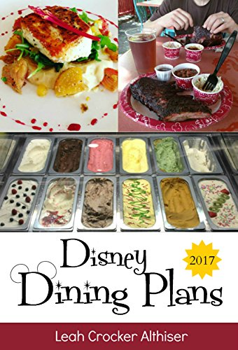 disney-dining-plans-2017-tips-tricks-for-making-the-most-of-the-dining-plans-at-walt-disney-world