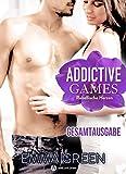 Addictive Games – Gesamtausgabe: Rebellische Herzen