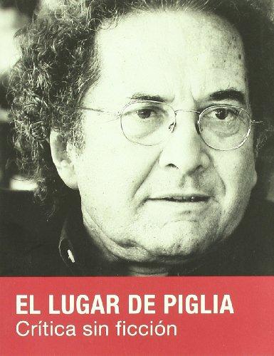 Lugar De Piglia,El (Ensayo (candaya)) por Jorge Carrion