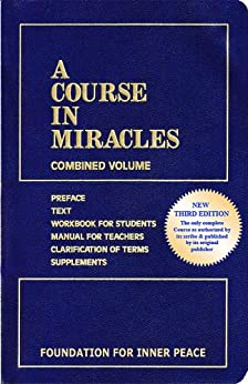 A Course in Miracles (English Edition) par [Schucman, Dr. Helen]