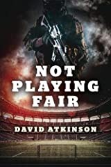 Not Playing Fair Hardcover