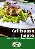 Outdoorchef Kochbuch Grillspass heute