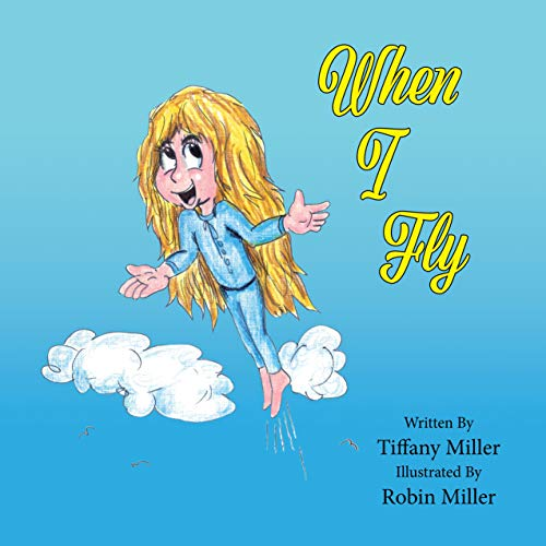 When I Fly (The Adventures of Tippity-Tee Book 1) (English Edition) -