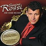 Songtexte von Semino Rossi - Die Liebe bleibt