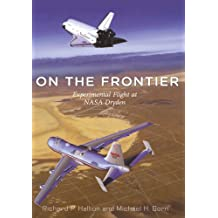 On The Frontier: Experimental Flight at N.A.S.A. Dryden