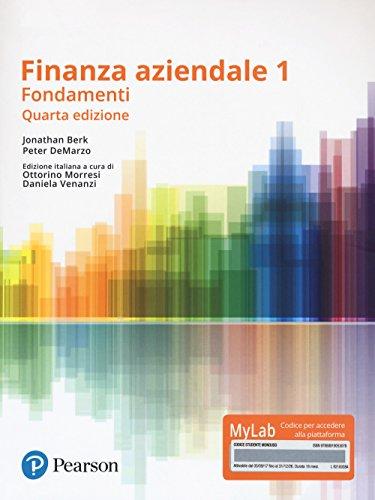 Finanza aziendale. Vol. 1. Ediz. MyLab. Con Contenuto digitale per download e accesso on line