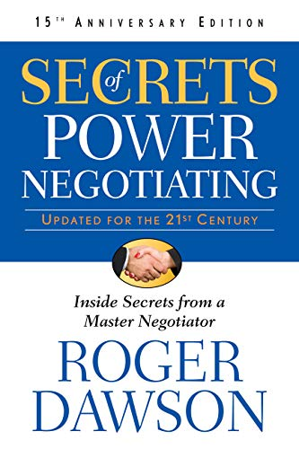Secrets of Power Negotiating,15th Anniversary Edition: Inside Secrets from a Master Negotiator (English Edition)