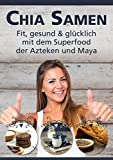 Das Chia Samen Koch Buch von Paul Wagner kaufen! 162 Seiten Chia Samen Infos!