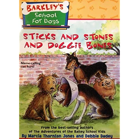 Sticks and Stones and Doggie Bones by