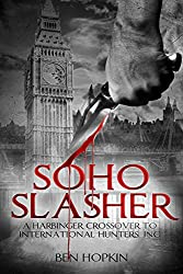 Soho Slasher: Jack Is Back: A Harbinger Crossover Novel to International Hunters, Inc. (English Edition)