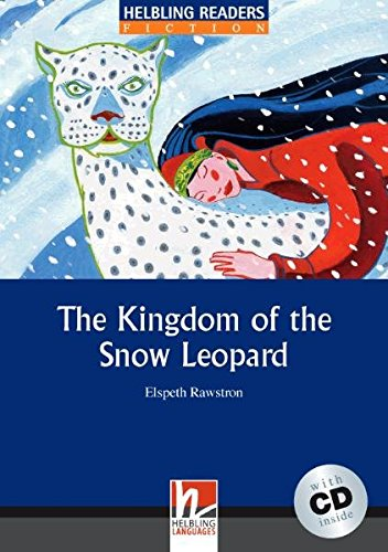 The Kingdom of The Snow Leopard. Livello 4 (A2-B1). Con CD Audio por Elspeth Rawstron