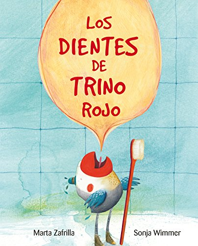 Los dientes de Trino Rojo par Marta Zarfilla