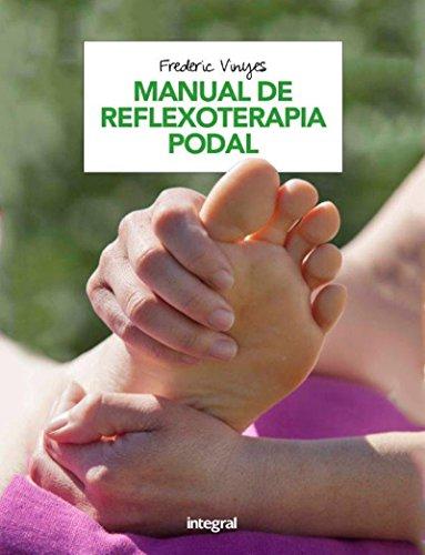 Descargar Libro Manual de reflexoterapia podal (EJERCICIO CUERPO-MEN) de FREDERIC VINYES DE LA CRUZ