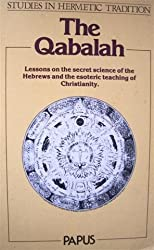 Kaballah Secret: Tradition of the West (Studies in hermetic tradition)