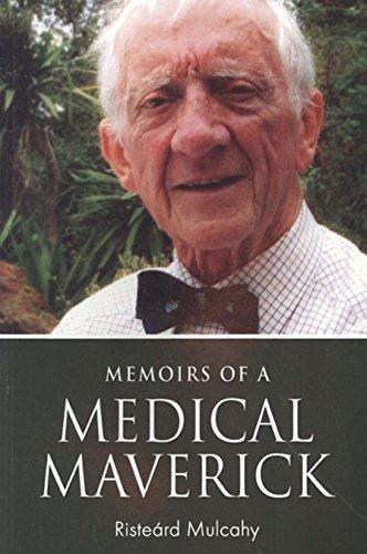 memoirs-of-a-medical-maverick-by-risterd-mulcahy-2015-03-02