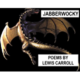 Jabberwocky - Poems by Lewis Carroll