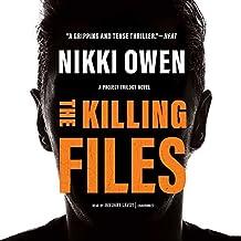 KILLING FILES              10D (Project Trilogy)