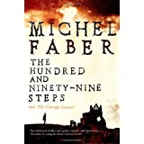 The Hundred and Ninety-Nine Steps: The Courage Consort by Faber, Michel (April 1, 2010) Paperback