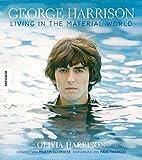 George Harrison: Living in the Material World - Die illustrierte Biografie