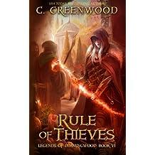Rule of Thieves: Volume 6 (Legends of Dimmingwood)