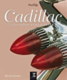 Cadillac : Un faste particulier