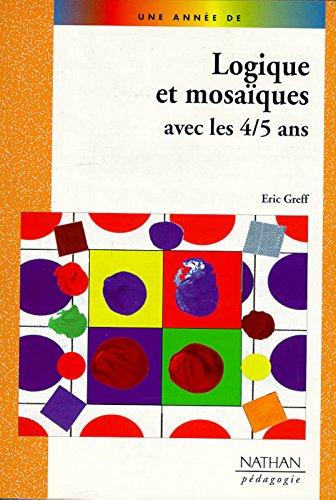 Logiques et mosaïques avec les 4-5 ans