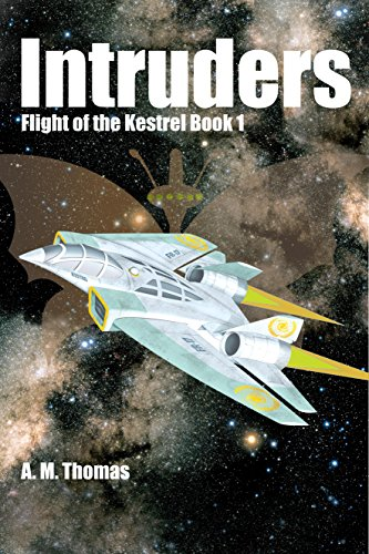 ebook: Intruders: Flight of the Kestrel Book 1 (B01DRA4IFC)
