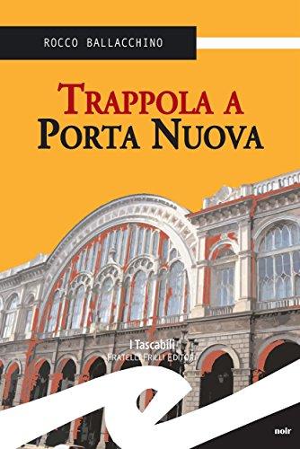 Rocco Ballacchino - Trappola a Porta Nuova (2013)