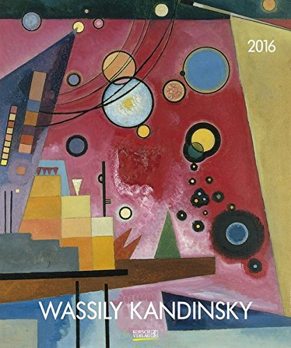 Wassily Kandinsky 2016: Kunst Art Kalender