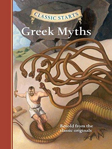 Classic Starts®: Greek Myths (Classic Starts® Series)