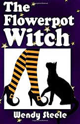 The Flowerpot Witch: Volume 3 (The Naked Witch)