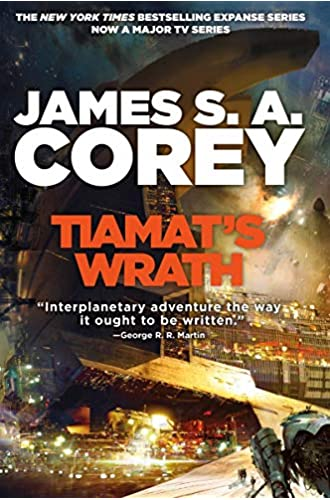 Tiamat's Wrath: Book 8 of the Expanse