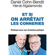 Et si on arrêtait les conneries (Documents)