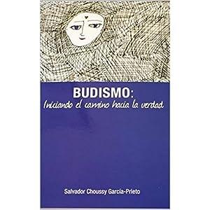 Budismo: Iniciando el camino hacia la Verdad
