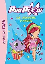 PopPixie 05 - La jalousie d'Amore