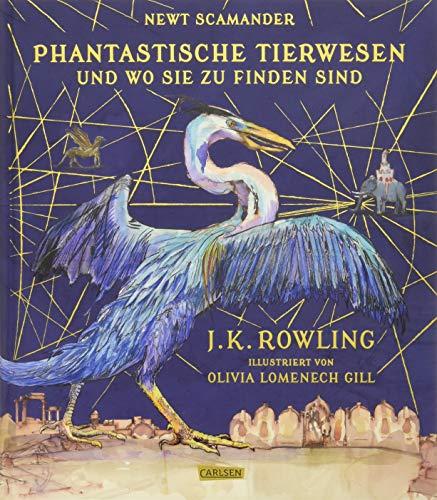 Phantastische Tierwesen und wo sie zu finden sind (vierfarbig illustrierte Schmuckausgabe)