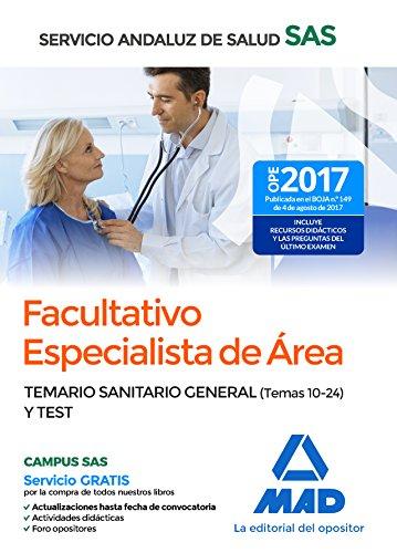 Facultativos Especialistas de Área del Servicio Andaluz de Salud. Temario Sanitario General (Temas 10-24) y test