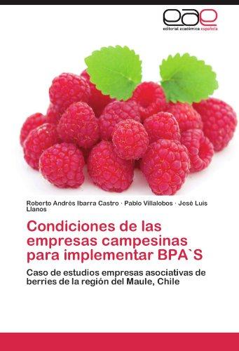 Condiciones de las empresas campesinas para implementar BPA`S por Ibarra Castro Roberto Andrés