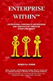 ENTERPRISE WITHIN : Developing corporate enterprise and innovation through stretchy staff