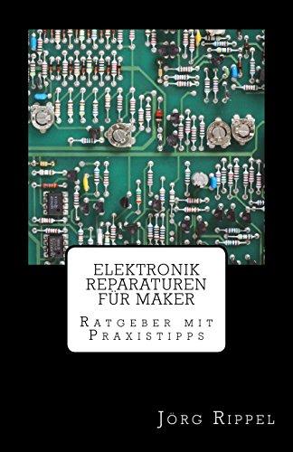 elektronik-reparaturen-fr-maker-ratgeber-mit-praxistipps