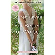 [For Better or Worse] (By (author) Lauren Layne) [published: August, 2016]