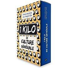 1 kilo de culture générale - Edition collector