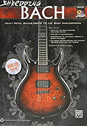Shredding Bach: Heavy Metal Guitar Meets 10 J. S. Bach Masterpieces (Book, CD & DVD) (Shredding Styles) by German Schauss (8-Jan-2012) Paperback