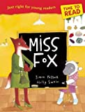 TIME TO READ - MISS FOX