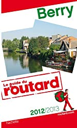 Guide du Routard Berry 2012/2013