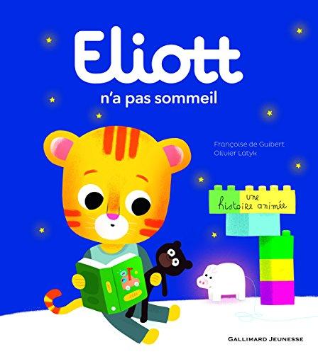 Eliott n'a pas sommeil: Eliott 2 par Françoise de Guibert