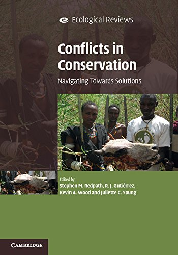 Conflicts in Conservation: Navigating Towards Solutions (Ecological Reviews)