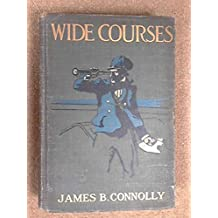 Wide courses 1912 [Hardcover]