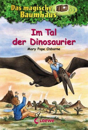 Loewe Verlag Das magische Baumhaus, Im Tal der Dinosaurier